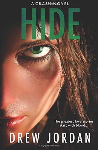 Hide (Crash) (Volume 2) by Drew Jordan (2016-04-24)