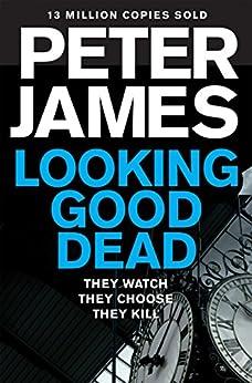 Looking Good Dead par [James, Peter]