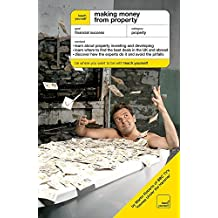 Making Money from Property: The Guide To Property Investing and Developing (Teach Yourself)