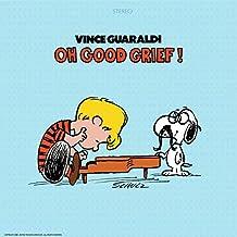 Oh,Good Grief! [Vinyl LP]