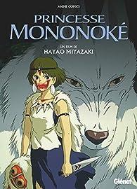 Princesse Mononoke - Anime comics - Studio Ghibli par Hayao Miyazaki