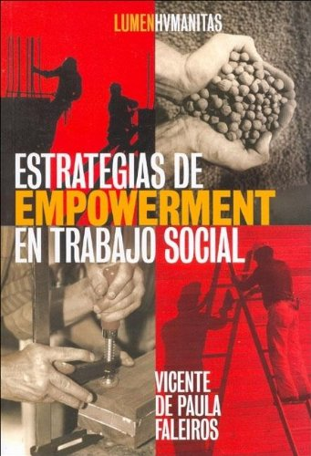 Descargar Libro ESTRATEGIAS DE EMPOWEMENT EN TRABAJO SOCIAL de Vicente de Paula Faleiros