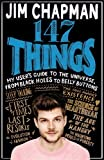 147 Things: A hilariously brilliant guide to this thing called life (Hardcover)