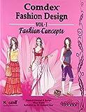 Comdex Fashion Design: Fashion Concepts - Vol. 1