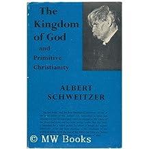 Kingdom of God and Primitive Christianity