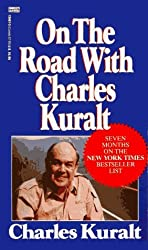 On the Road with Charles Kuralt by Charles Kuralt (1986-08-12)