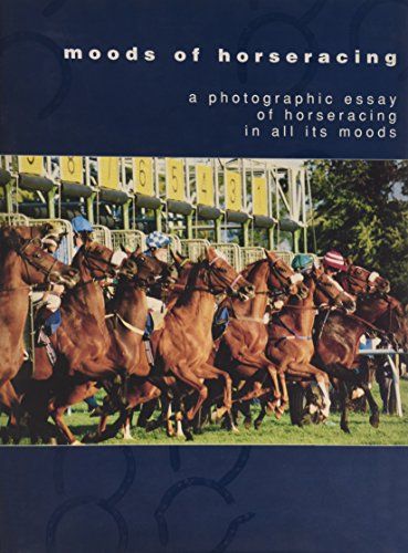 The Moods of Horseracing por Michael Ingram