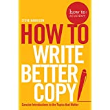 how to: write better copy (how to: academy)