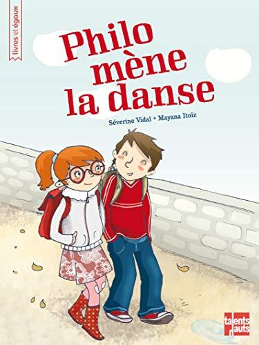 Philo mène la danse (Livres et égaux) (French Edition)