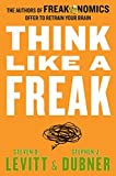 Think Like a Freak price comparison at Flipkart, Amazon, Crossword, Uread, Bookadda, Landmark, Homeshop18