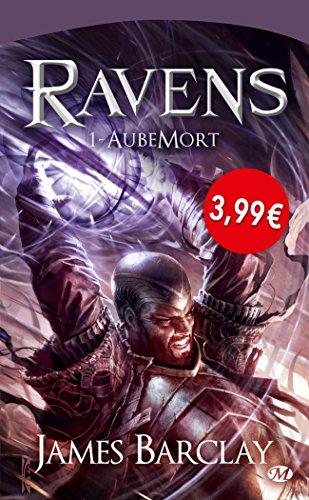 Ravens, Tome 1: Aubemort