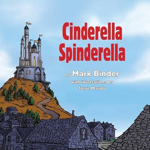 Cinderella Spinderella: Summer Edition por Mark Binder