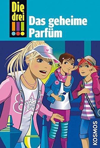 Ein Parfüm (Die drei !!!, 59, Das geheime Parfüm)