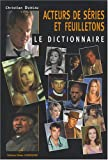 Image de Acteurs de séries et de feuilletons : Le dictionnaire