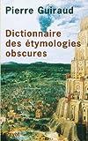 Dictionnaire des étymologies obscures