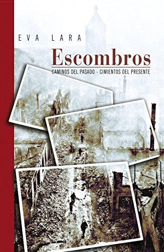 Escombros: Edición Especial por Eva Lara