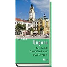 Lesereise Ungarn. Donaublick und Pusztatraum (Picus Lesereisen)