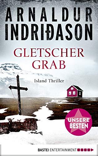 Gletschergrab: Island Thriller