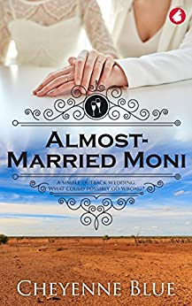 Almost-Married Moni (Girl Meets Girl Series Book 4) by [Blue, Cheyenne]