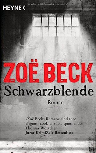 Buchseite und Rezensionen zu 'Schwarzblende: Kriminalroman' von Zoë Beck