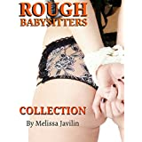 ROUGH Babysitters COLLECTION: Young Girls Breaking Rules, Steamy Bare Bottom Discipline, Taboo Older Men & Naughty Wives with Younger Girls, Backseat Pain & Handcuff Fun. (English Edition)