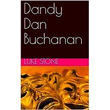 Dandy Dan Buchanan (Fox Files Book 1) (English Edition)