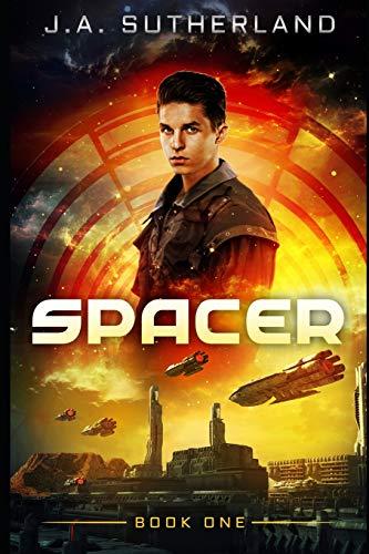 Spacer (Spacer, Smuggler, Pirate, Spy, Band 1)