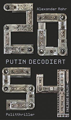 2054 - Putin decodiert: Politthriller