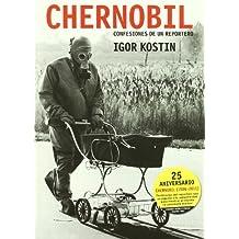 Chernobil: Confesiones de un reportero