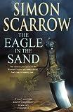 The Eagle in the Sand (Roman Legion 7)