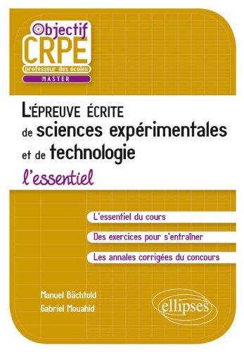 L'Epreuve Ecrite de Sciences Expérimentales & de Technologie l'Essentiel
