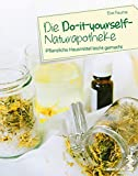Die Do-it-yourself-Naturapotheke (Amazon.de)