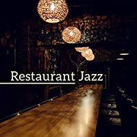 Restaurant Jazz – Piano Bar, Instrumental Background for Dinner Party, Mellow Jazz Cafe, Perfect Relax