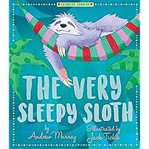 The Very Sleepy Sloth (Favorite Stories)