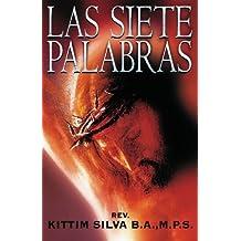 Las siete palabras (Spanish Edition) by Kittim Silva-Berm??dez (2008-09-11)