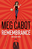 Remembrance: A Mediator Novel (The Mediator)