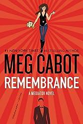 Remembrance: A Mediator Novel (The Mediator)