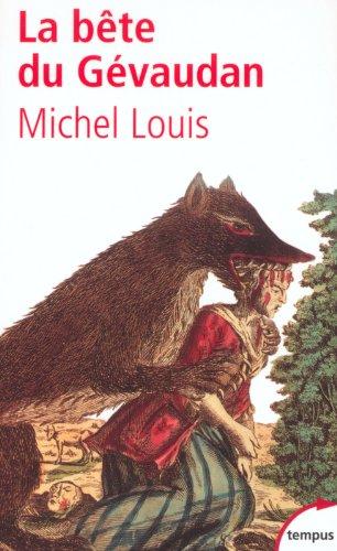 La Bête du Gévaudan par Michel Louis