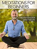 Meditations for Beginners with James Philip