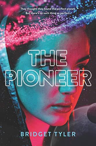 The Pioneer por Bridget Tyler Gratis