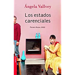 Los estados carenciales (Booket Logista) Premio Nadal 2002