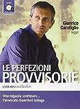 eBook Gratis da Scaricare Le perfezioni provvisorie letto da Gianrico Carofiglio Audiolibro CD Audio formato MP3 (PDF,EPUB,MOBI) Online Italiano