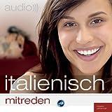 Audio Italienisch mitreden: Small Talk leicht gemacht bei Amazon kaufen