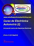 Curso de Electrónica Automotriz 2 (Serie de Electrónica Automotriz)