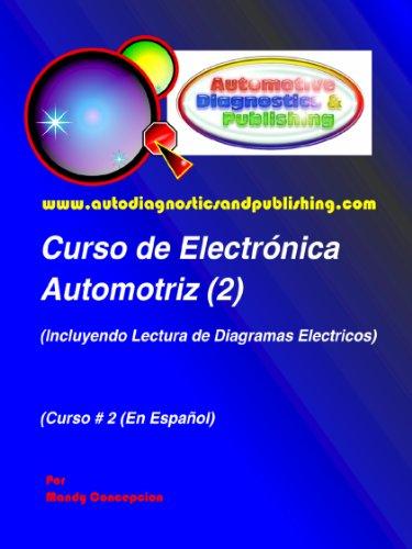 Curso de Electrónica Automotriz 2 (Serie de Electrónica Automotriz) por Mandy Concepcion