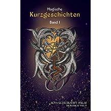 Schwarzer Drachen Magische Kurzgeschichten: Band 1