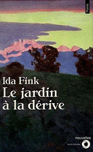 Le Jardin à la dérive par Ida Fink