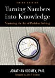 Turning Numbers into Knowledge (English Edition)