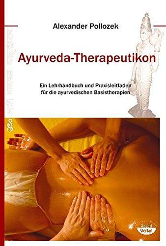 Ayurveda-Therapeutikon (Ayurvedische Kräuter-medizin)