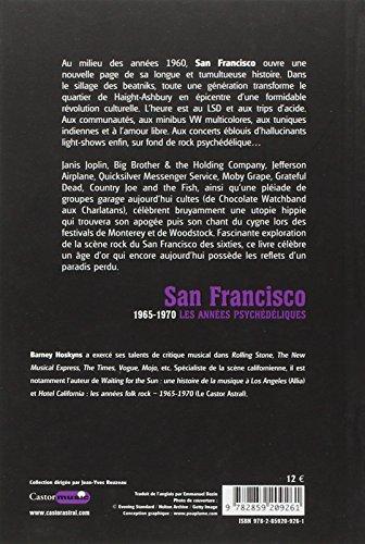 San francisco - 1965-1970 les annees psychedeliques (Castor Music)